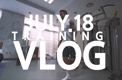 TRAINING VLOG_JULY 18